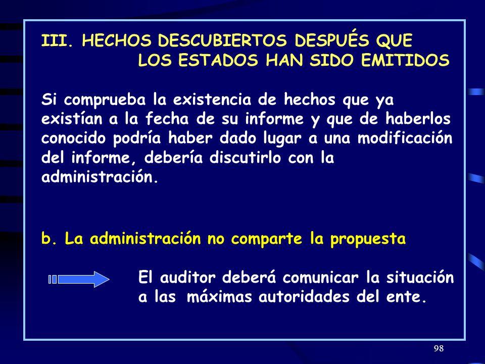 III. HECHOS DESCUBIERTOS DESPUÉS QUE LOS ESTADOS HAN SIDO EMITIDOS