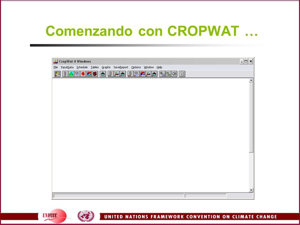 Comenzando con CROPWAT …