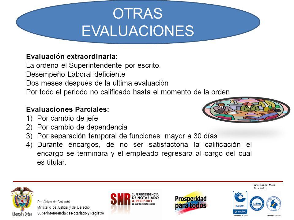 OTRAS EVALUACIONES OTRAS EVALUACIONES Evaluación extraordinaria: