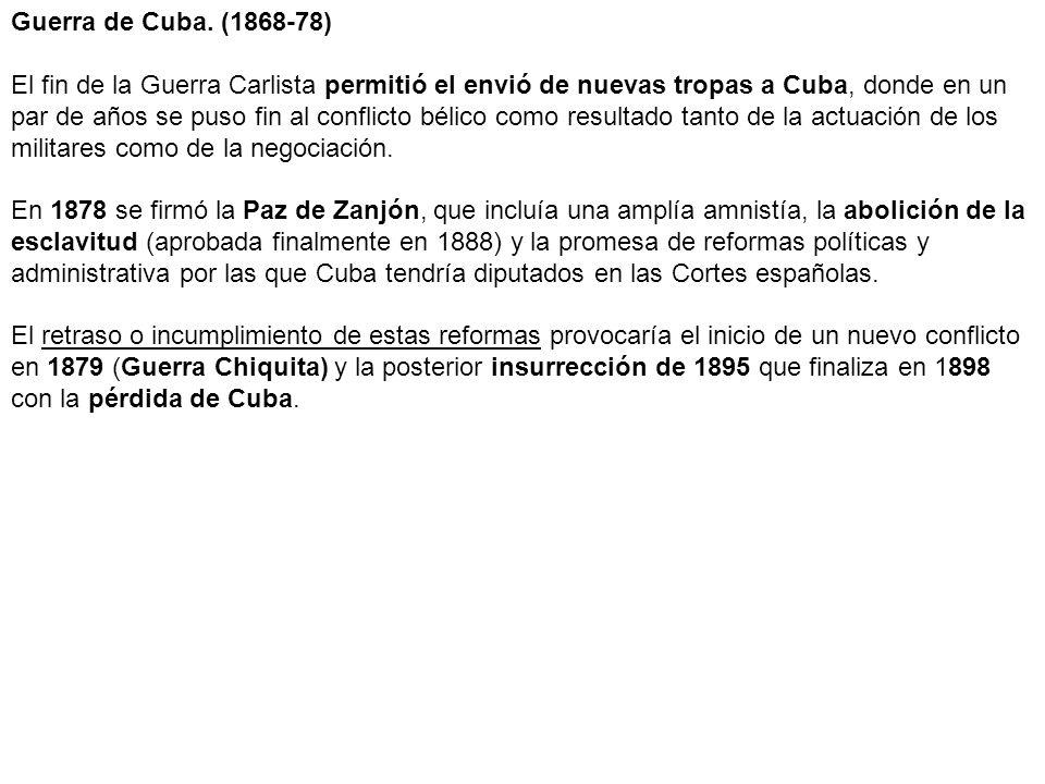 Guerra de Cuba. (1868-78)