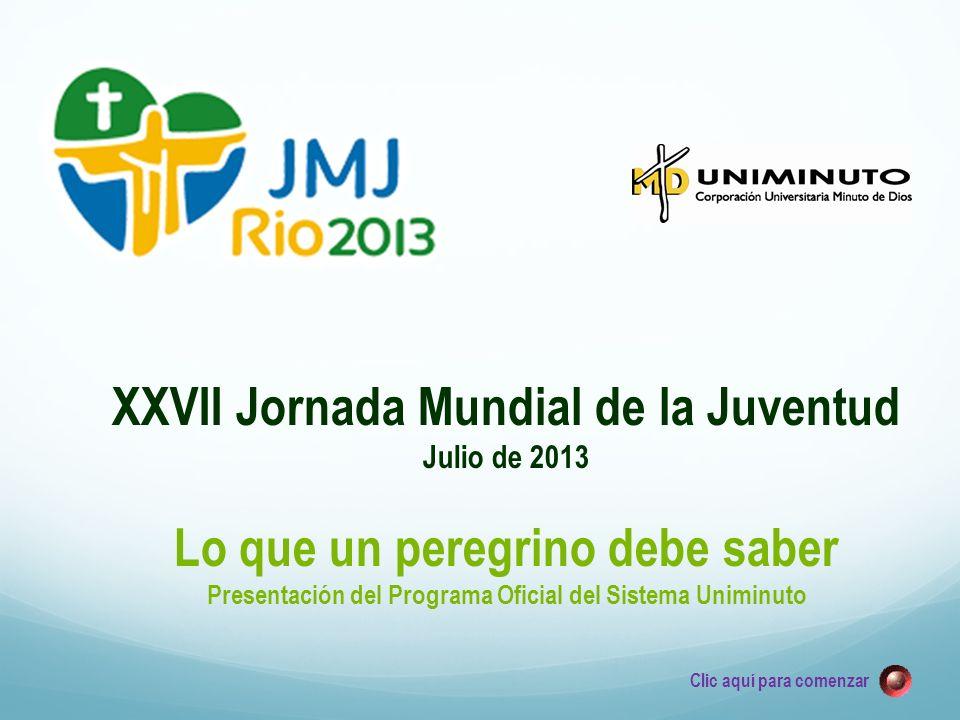 XXVII Jornada Mundial de la Juventud Lo que un peregrino debe saber