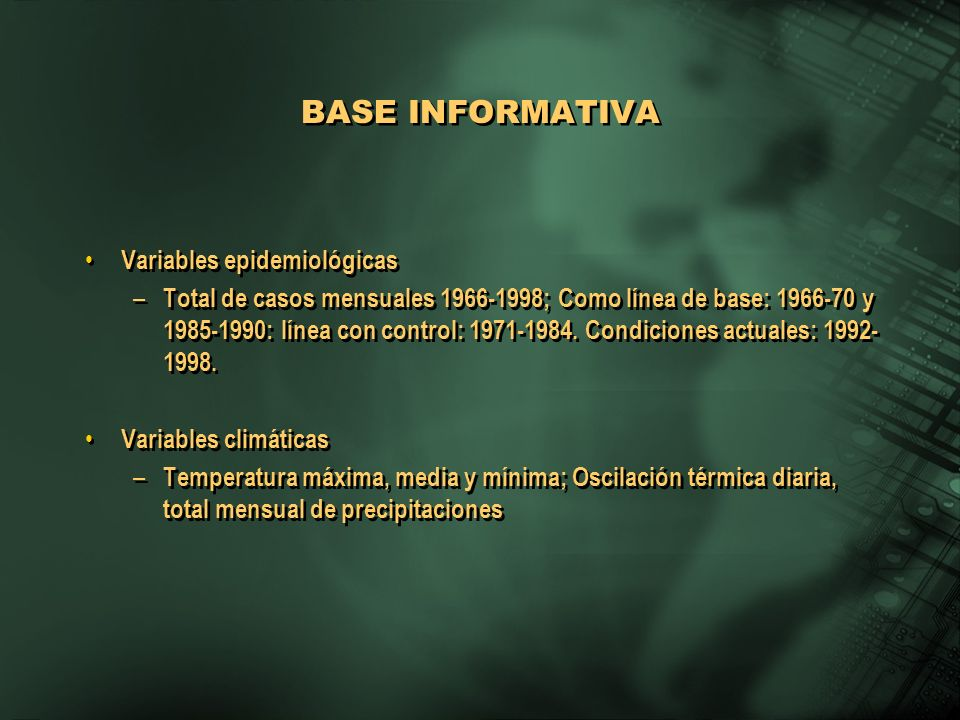 BASE INFORMATIVA Variables epidemiológicas