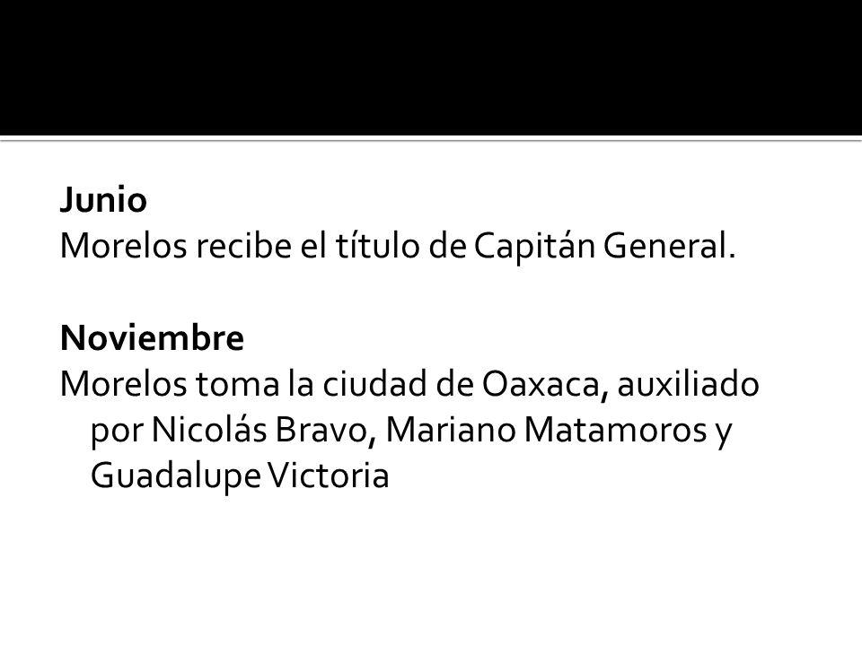 Junio Morelos recibe el título de Capitán General