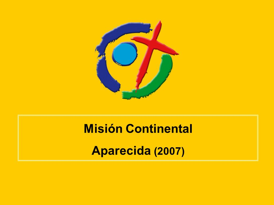 Misión Continental Aparecida (2007)