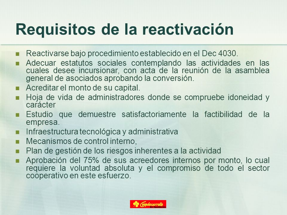 Requisitos de la reactivación