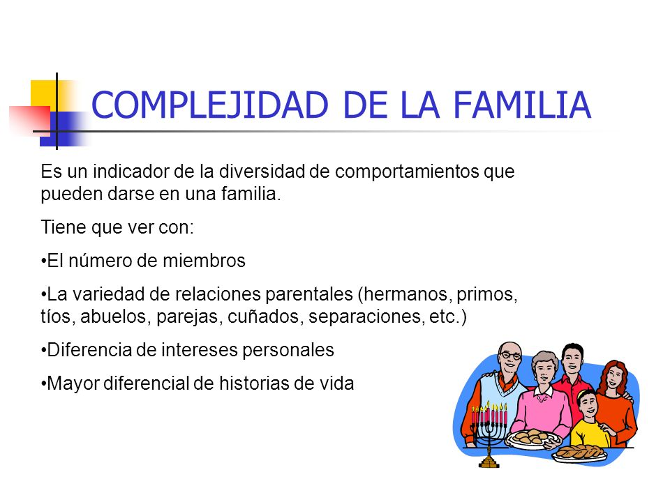 COMPLEJIDAD DE LA FAMILIA