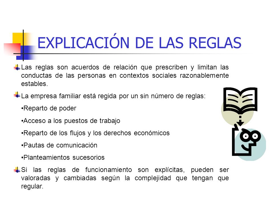 EXPLICACIÓN DE LAS REGLAS
