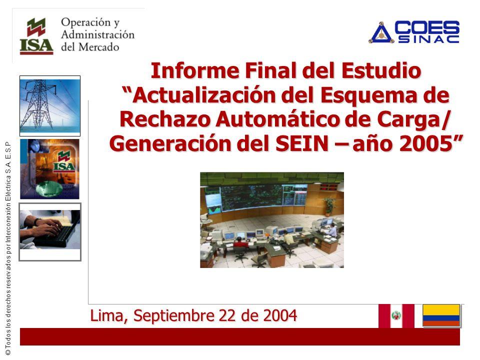 Informe Final del Estudio Actualización del Esquema de Rechazo Automático de Carga/ Generación del SEIN – año 2005