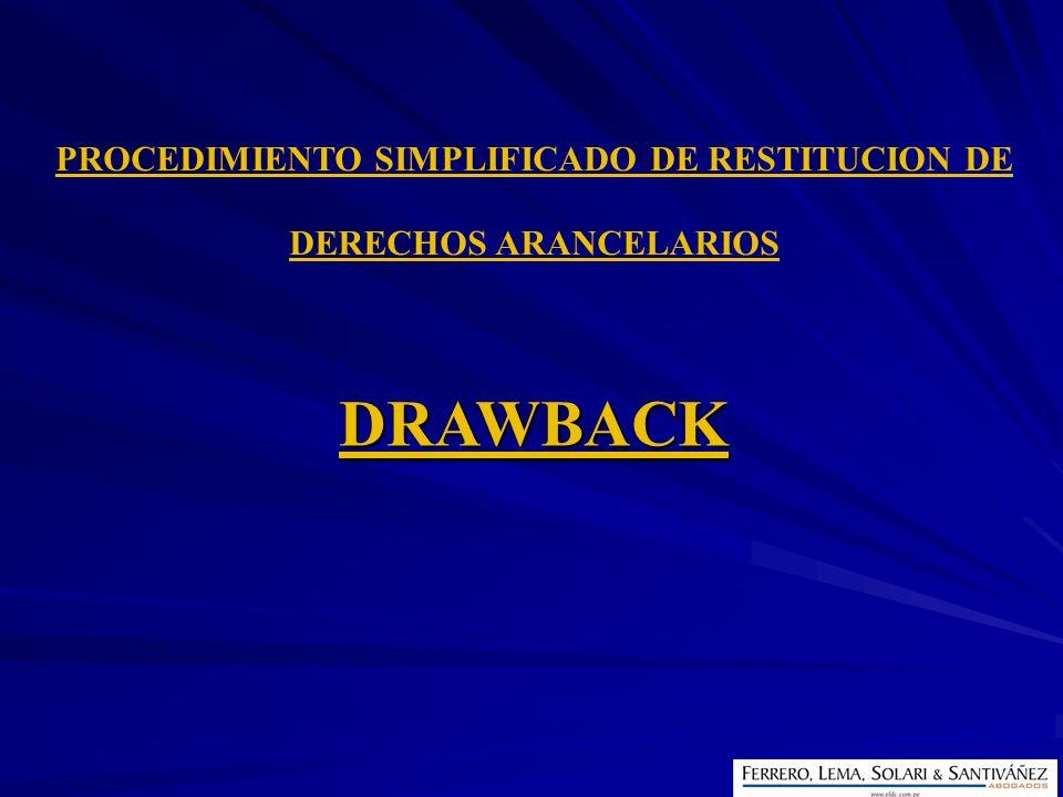 PROCEDIMIENTO SIMPLIFICADO DE RESTITUCION DE DERECHOS ARANCELARIOS