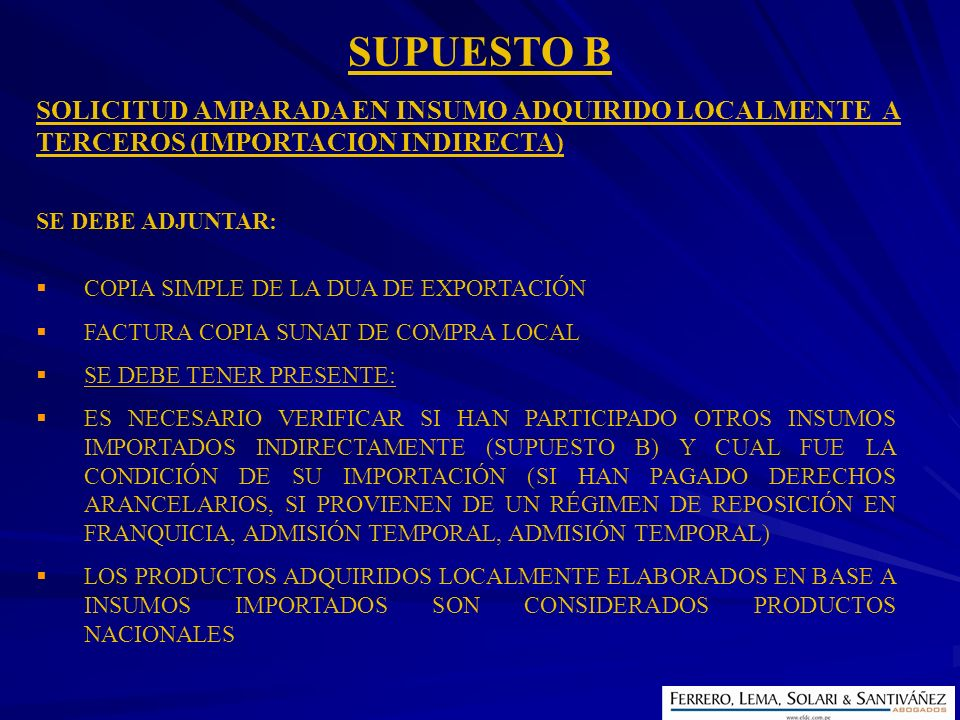 SUPUESTO B SOLICITUD AMPARADA EN INSUMO ADQUIRIDO LOCALMENTE A TERCEROS (IMPORTACION INDIRECTA) SE DEBE ADJUNTAR: