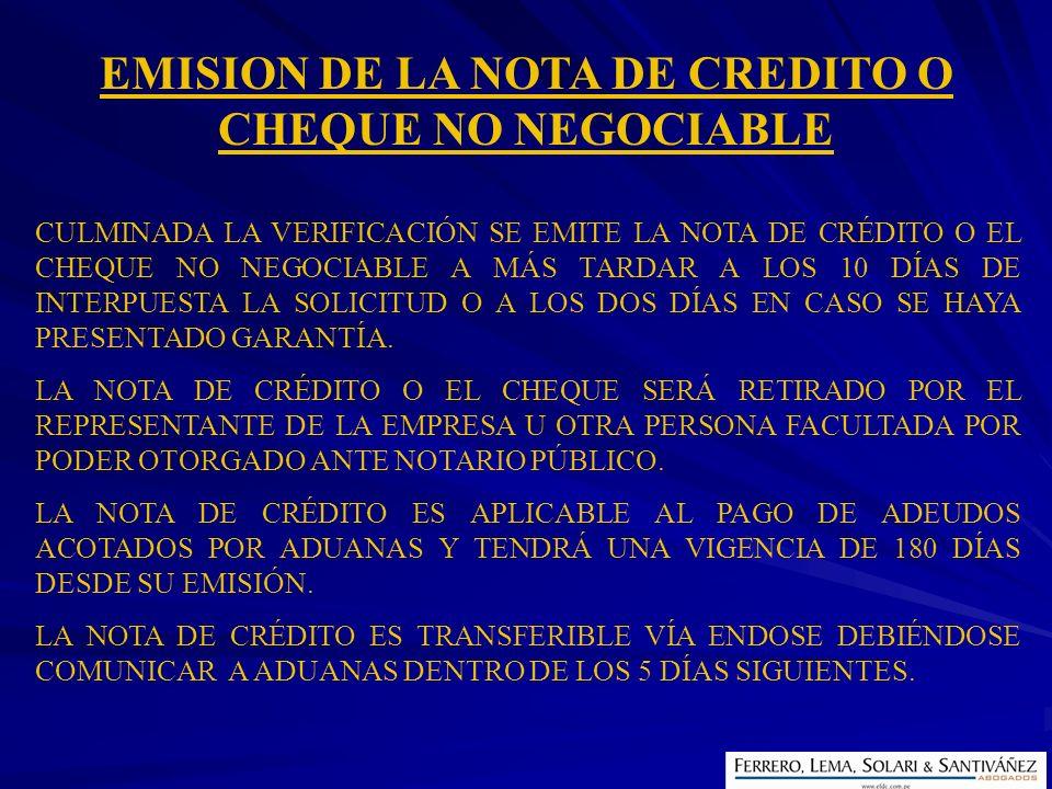 EMISION DE LA NOTA DE CREDITO O CHEQUE NO NEGOCIABLE