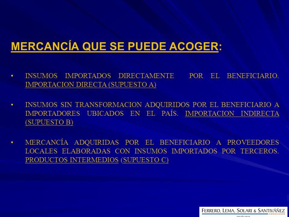 MERCANCÍA QUE SE PUEDE ACOGER: