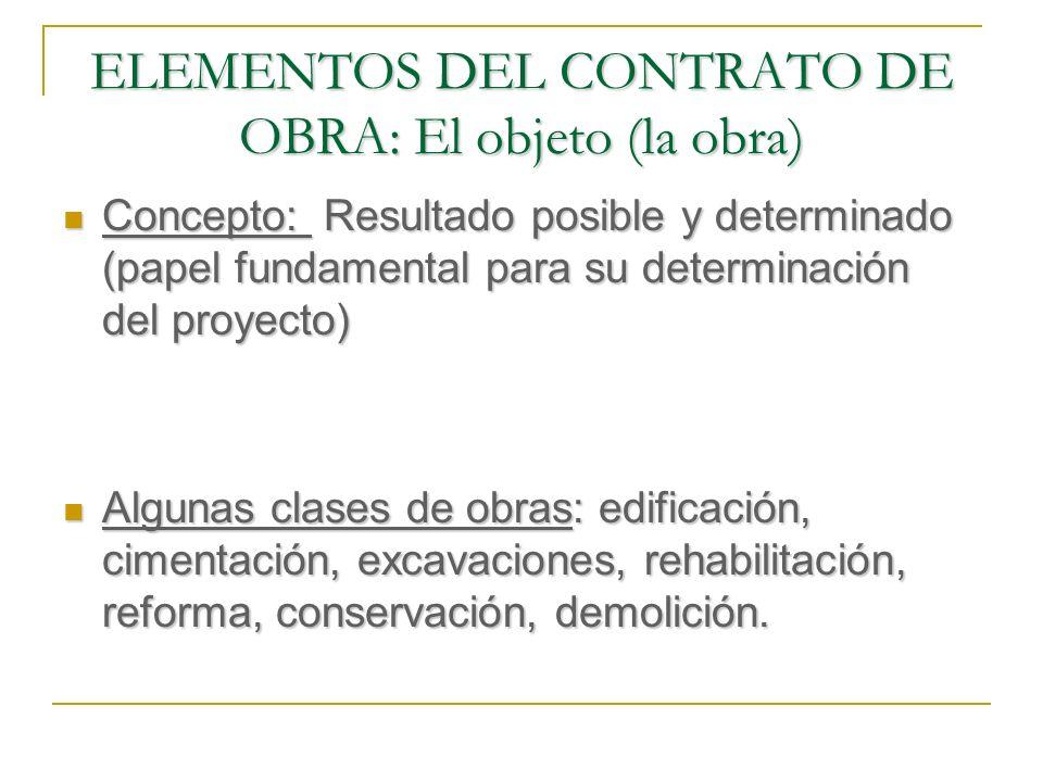 ELEMENTOS DEL CONTRATO DE OBRA: El objeto (la obra)
