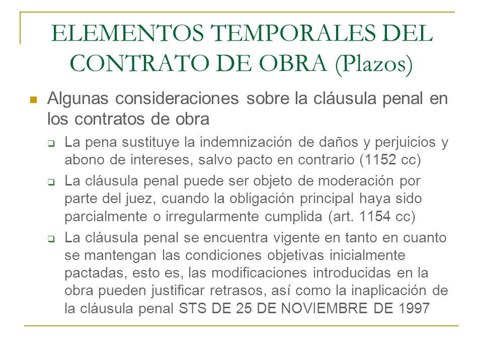 ELEMENTOS TEMPORALES DEL CONTRATO DE OBRA (Plazos)