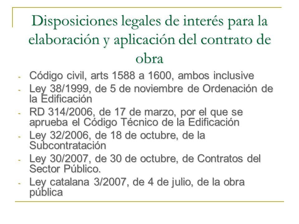 Disposiciones legales de interés para la elaboración y aplicación del contrato de obra