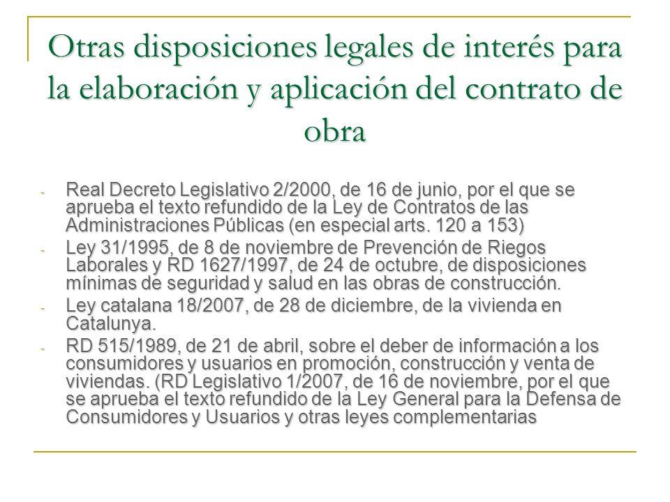 Otras disposiciones legales de interés para la elaboración y aplicación del contrato de obra
