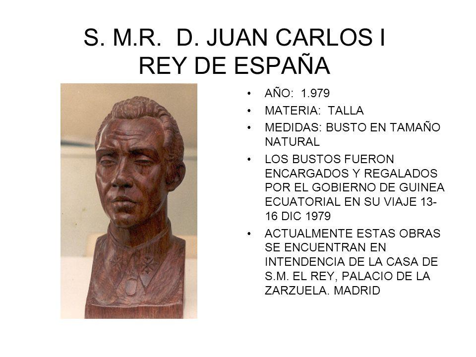 S. M.R. D. JUAN CARLOS I REY DE ESPAÑA