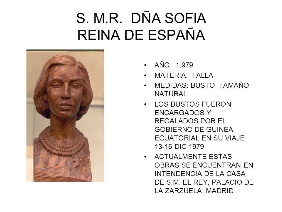 S. M.R. DÑA SOFIA REINA DE ESPAÑA