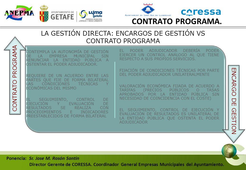 LA GESTIÓN DIRECTA: ENCARGOS DE GESTIÓN VS CONTRATO PROGRAMA