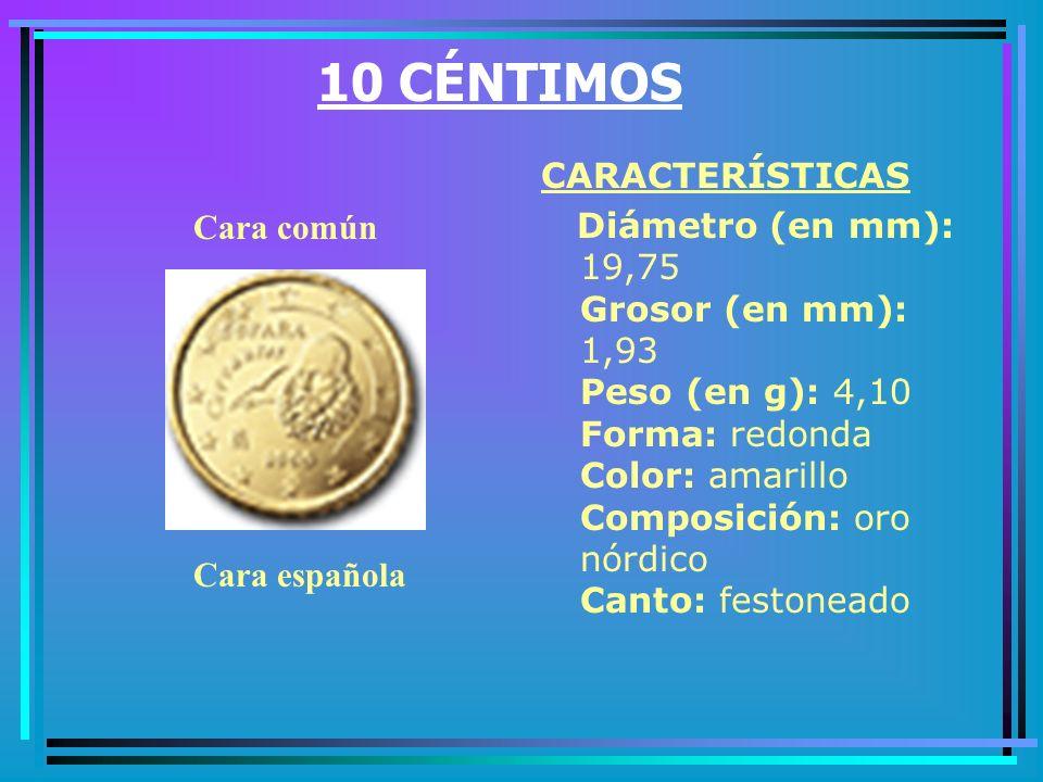 10 CÉNTIMOS CARACTERÍSTICAS