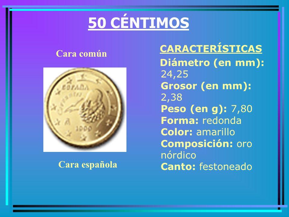 50 CÉNTIMOS CARACTERÍSTICAS Cara común