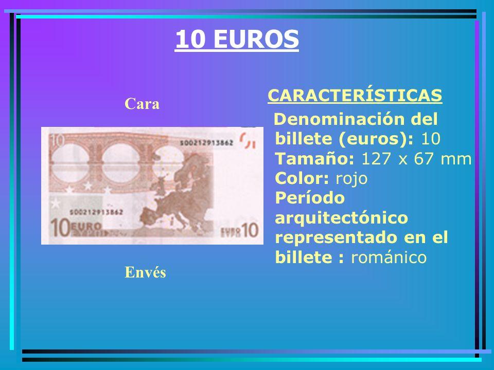 10 EUROS CARACTERÍSTICAS Cara