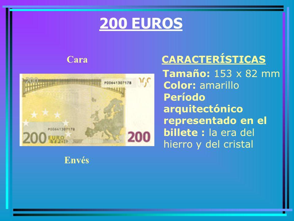 200 EUROS Cara. CARACTERÍSTICAS.