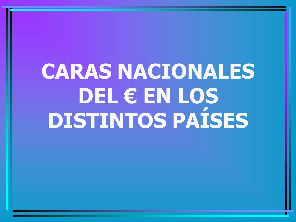 CARAS NACIONALES DEL € EN LOS DISTINTOS PAÍSES