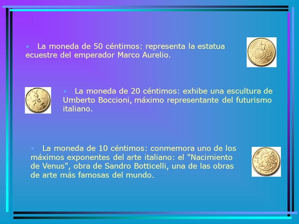 La moneda de 50 céntimos: representa la estatua ecuestre del emperador Marco Aurelio.