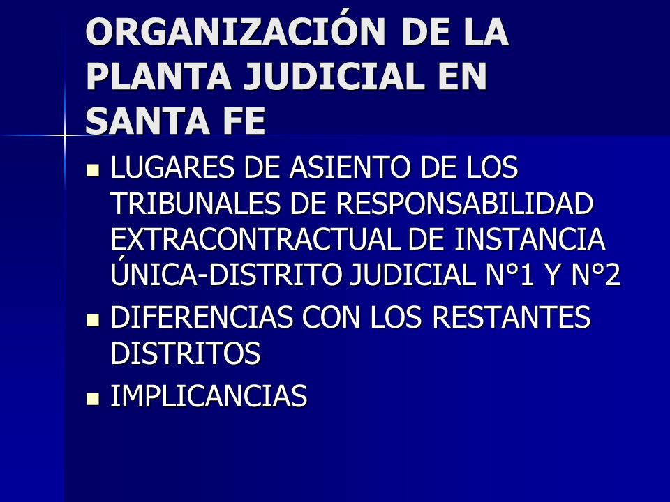 ORGANIZACIÓN DE LA PLANTA JUDICIAL EN SANTA FE