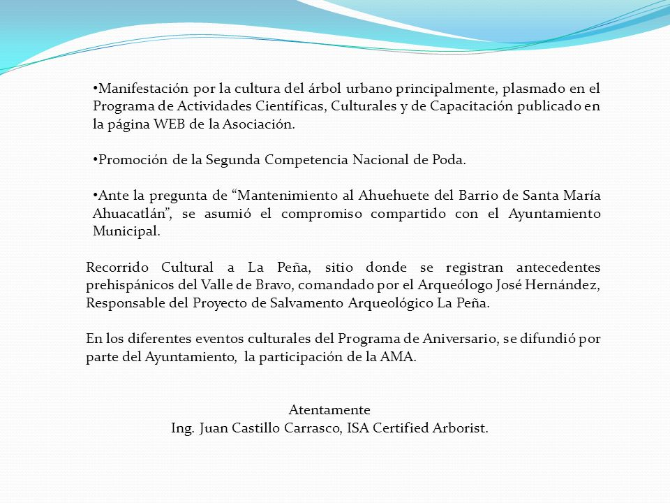 Ing. Juan Castillo Carrasco, ISA Certified Arborist.