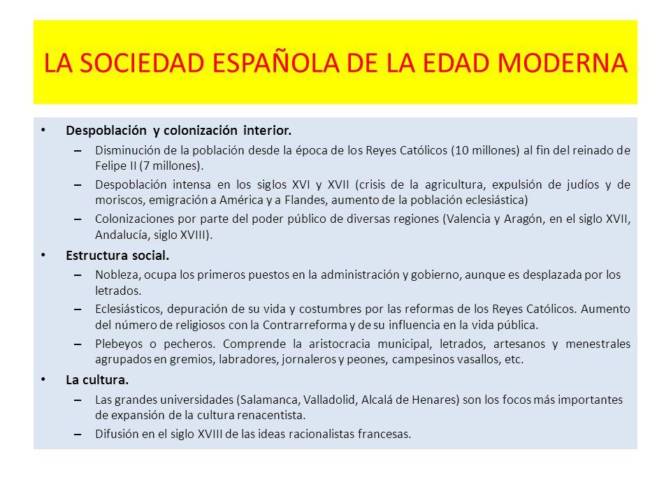 LA SOCIEDAD ESPAÑOLA DE LA EDAD MODERNA