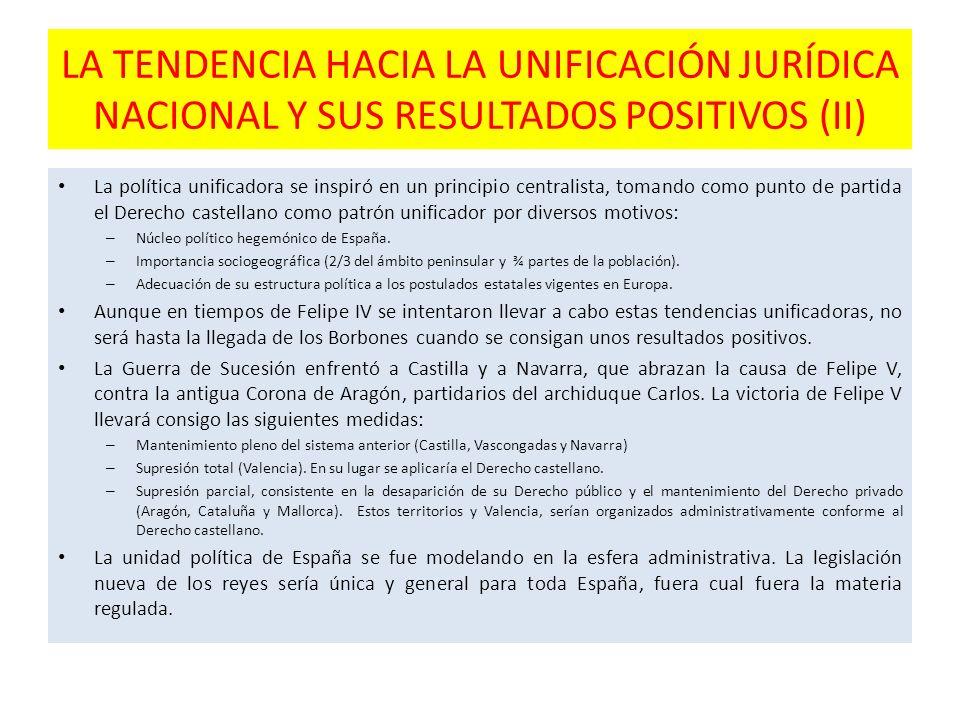 LA TENDENCIA HACIA LA UNIFICACIÓN JURÍDICA NACIONAL Y SUS RESULTADOS POSITIVOS (II)