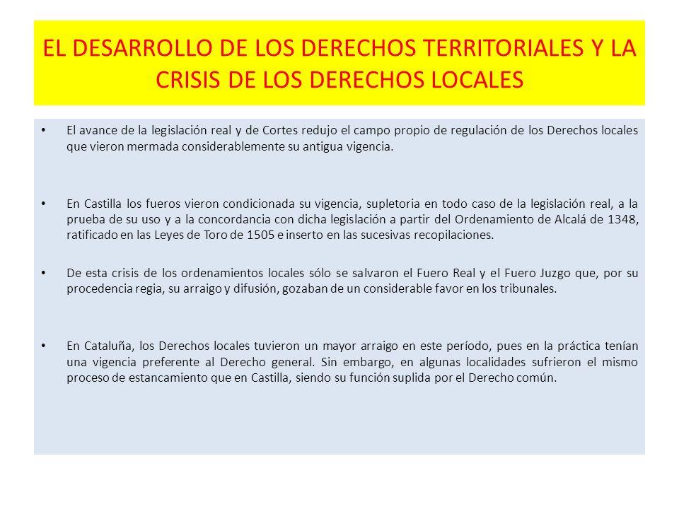 EL DESARROLLO DE LOS DERECHOS TERRITORIALES Y LA CRISIS DE LOS DERECHOS LOCALES