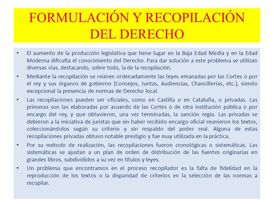 FORMULACIÓN Y RECOPILACIÓN DEL DERECHO