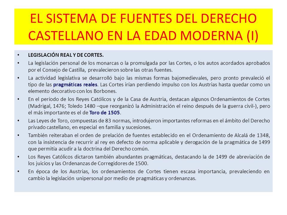 EL SISTEMA DE FUENTES DEL DERECHO CASTELLANO EN LA EDAD MODERNA (I)