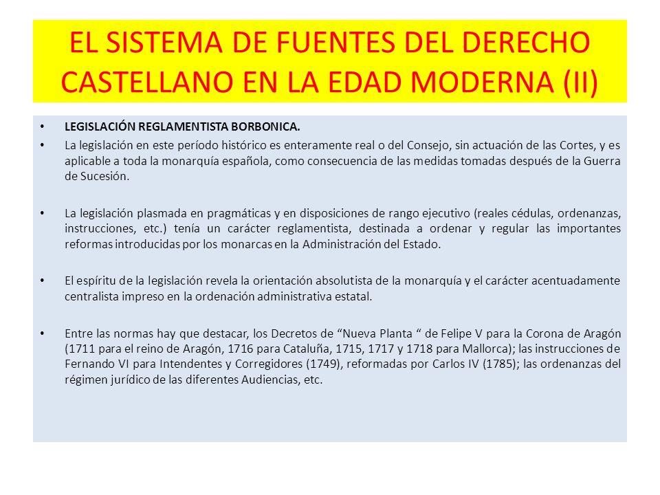 EL SISTEMA DE FUENTES DEL DERECHO CASTELLANO EN LA EDAD MODERNA (II)