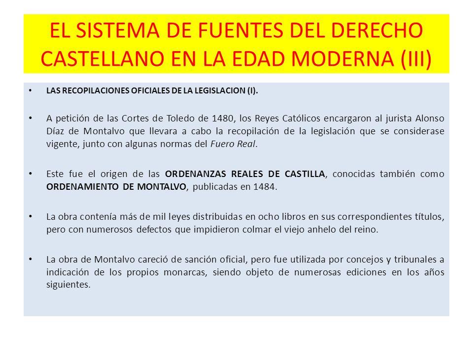 EL SISTEMA DE FUENTES DEL DERECHO CASTELLANO EN LA EDAD MODERNA (III)