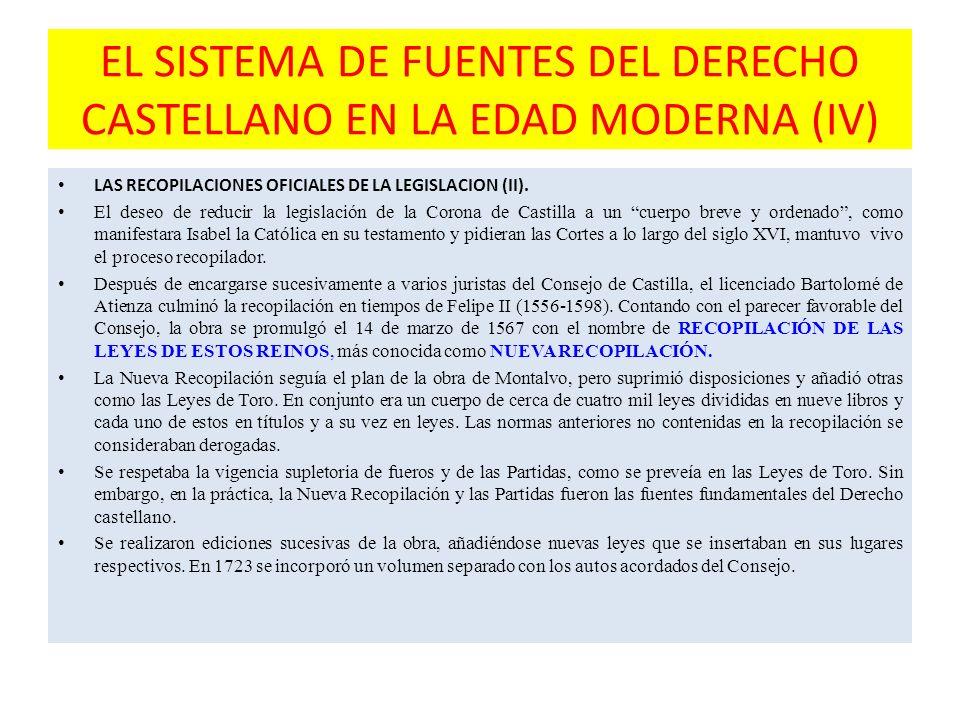 EL SISTEMA DE FUENTES DEL DERECHO CASTELLANO EN LA EDAD MODERNA (IV)