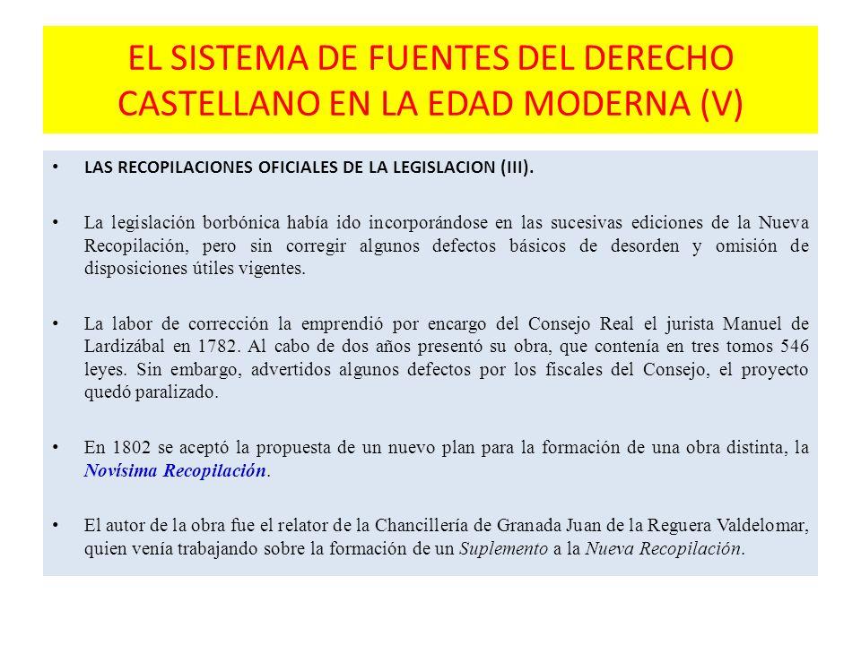 EL SISTEMA DE FUENTES DEL DERECHO CASTELLANO EN LA EDAD MODERNA (V)