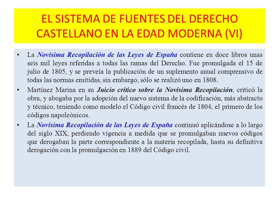 EL SISTEMA DE FUENTES DEL DERECHO CASTELLANO EN LA EDAD MODERNA (VI)