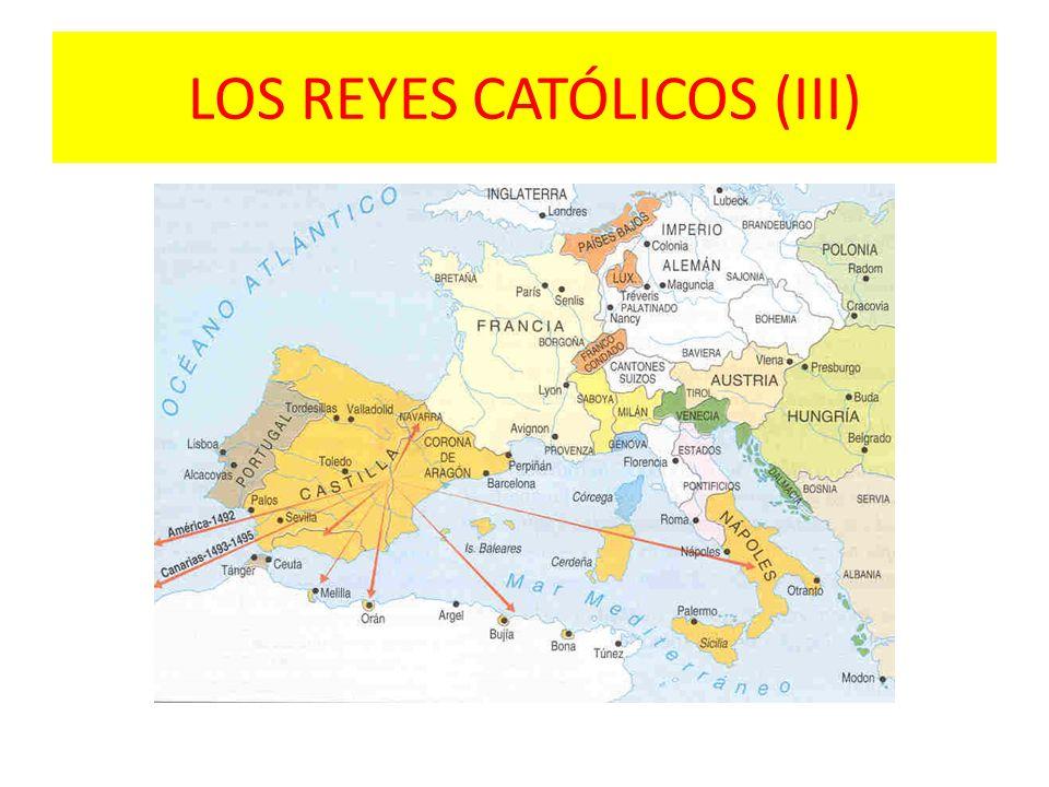 LOS REYES CATÓLICOS (III)