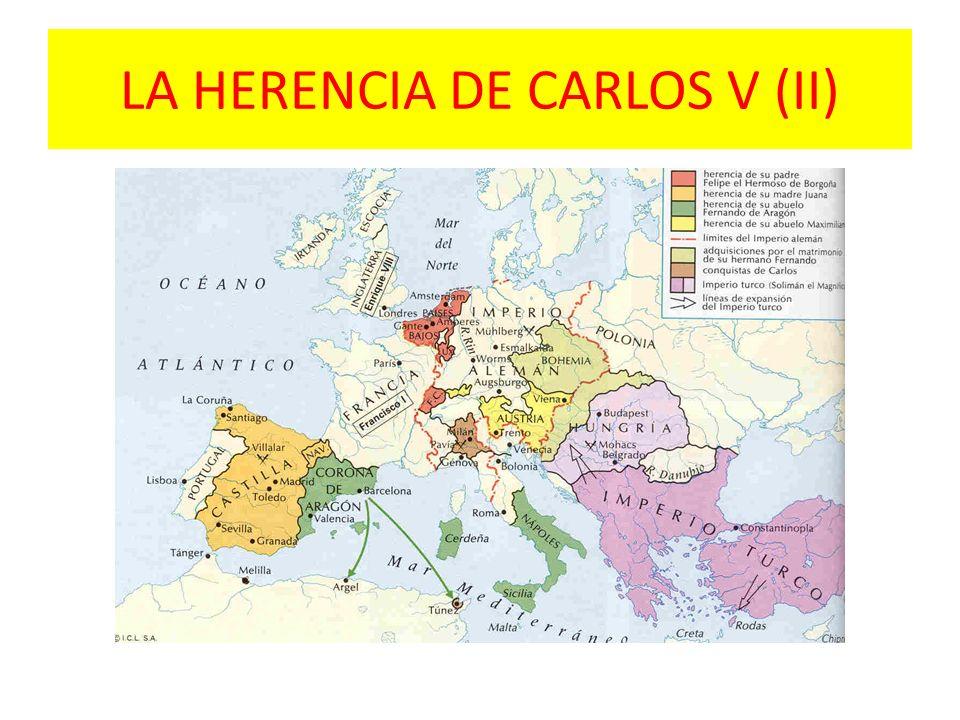 LA HERENCIA DE CARLOS V (II)