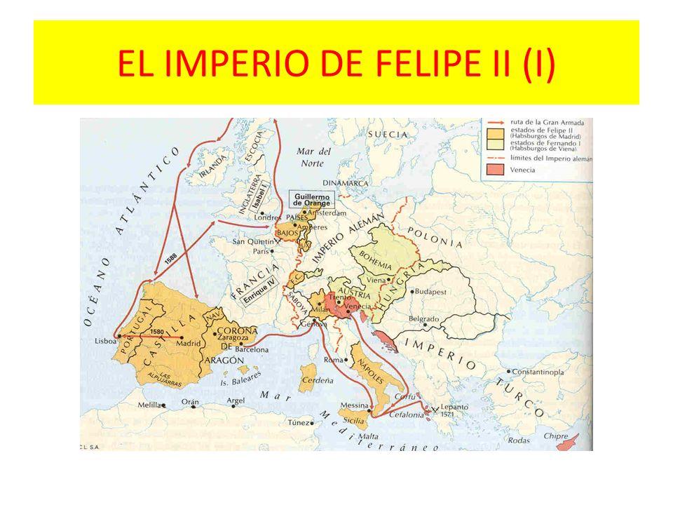 EL IMPERIO DE FELIPE II (I)