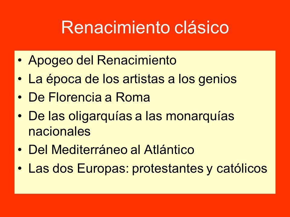 Renacimiento clásico Apogeo del Renacimiento