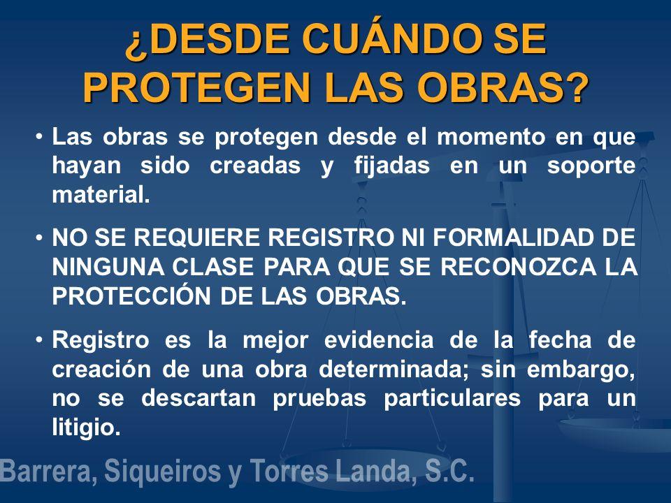 ¿DESDE CUÁNDO SE PROTEGEN LAS OBRAS
