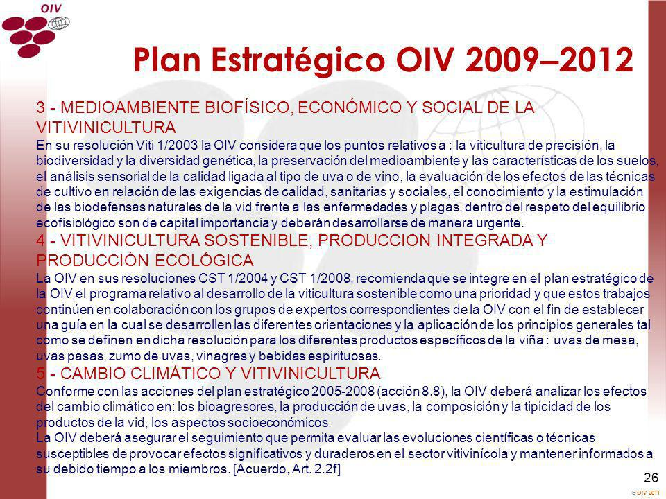 Plan Estratégico OIV 2009–20123 - MEDIOAMBIENTE BIOFÍSICO, ECONÓMICO Y SOCIAL DE LA VITIVINICULTURA.