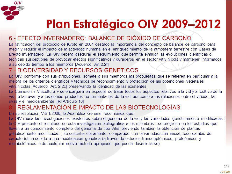 Plan Estratégico OIV 2009–2012 6 - EFECTO INVERNADERO: BALANCE DE DIÓXIDO DE CARBONO.