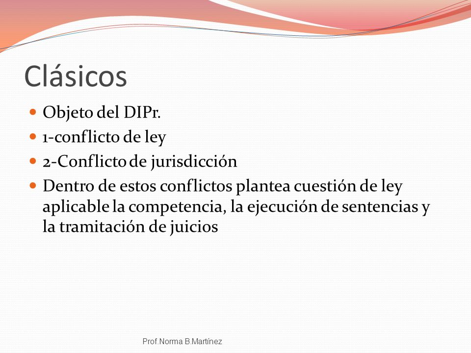 Clásicos Objeto del DIPr. 1-conflicto de ley