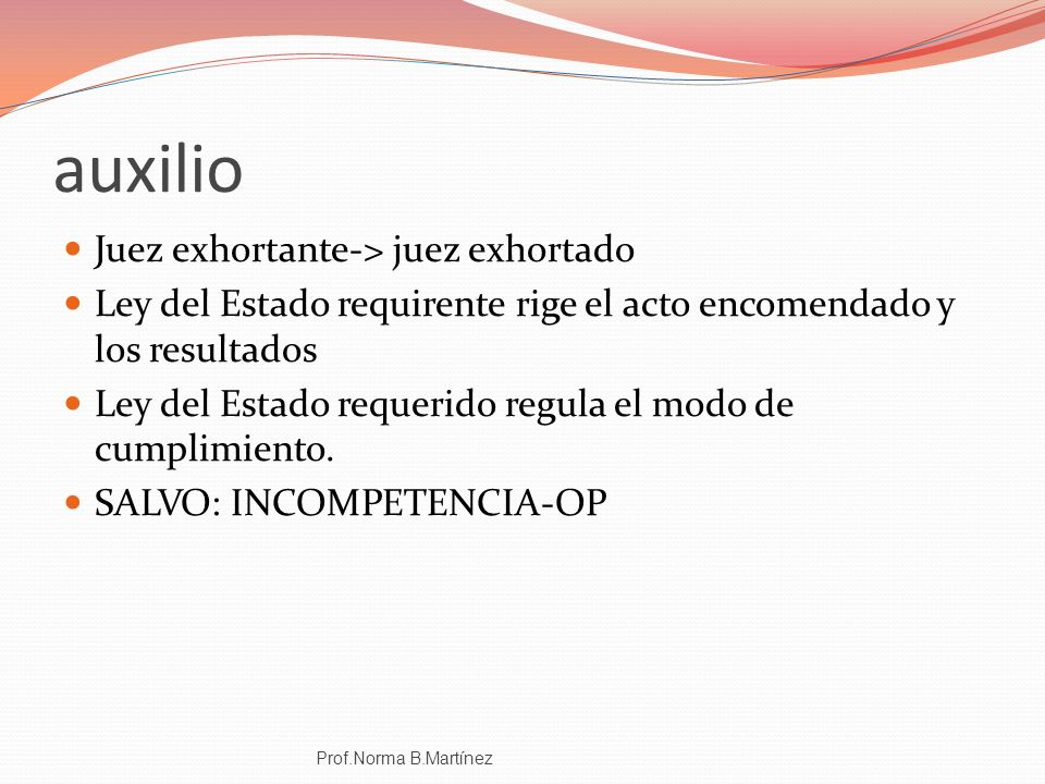 auxilio Juez exhortante-> juez exhortado